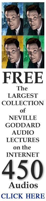 Worlds Largest Neville Goddard Archive